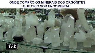 Tak - Onde adquiro os cristais e minerais para orgonites - Janeiro 2017