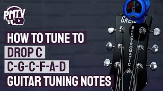 Drop C Tuning C G C F A D   Guitar Tuning Notes amp How To Guide
