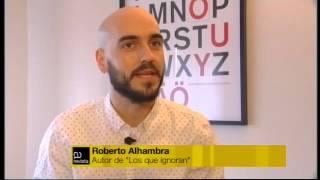 Los Que Ignoran de Roberto Alhambra