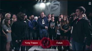 Versus ���������� #2: Yung Trappa vs Feduk