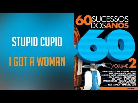 Stupid Cupid / I Got a Woman (álbum 60 sucessos dos anos 60 Vol.2) Oficial