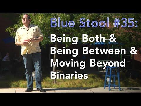 Being Both & Being Between & Moving Beyond Binaries