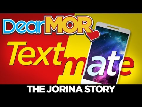 "Dear MOR: ""Textmate"" The Jorina Story 04-06-18"