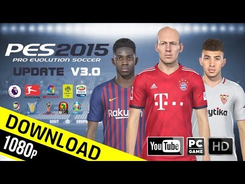 PES 2015 | Next Season Patch 2019 Update v3.0