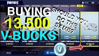 Buying 13,500 V-Bucks, Should you spend $ on Fortnite?