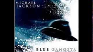 """BLUE GANGSTA"" MICHAEL JACKSON ft. JACQUES  *NEW* 2014"