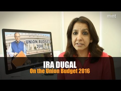 Ira Dugal on the Union Budget 2016