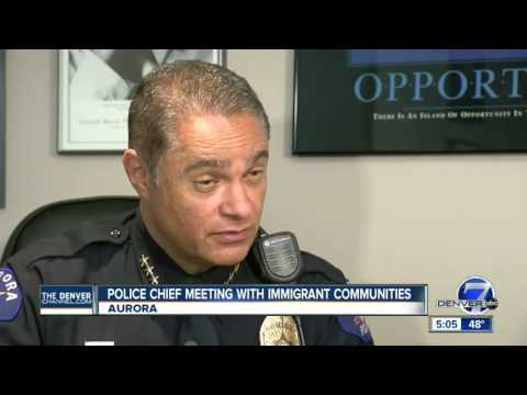 Aurora Police Chief meeting with immigrant communities