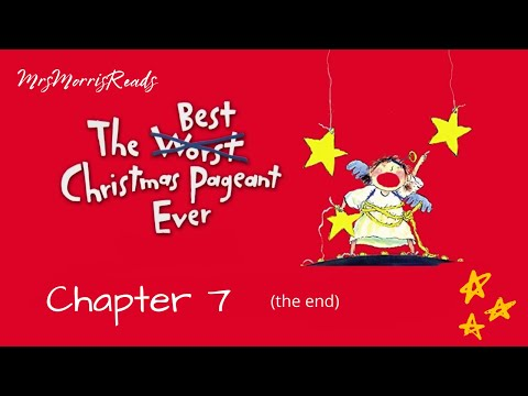 The Best Christmas Pageant Ever Chapter 7 Read Aloud The End Youtube