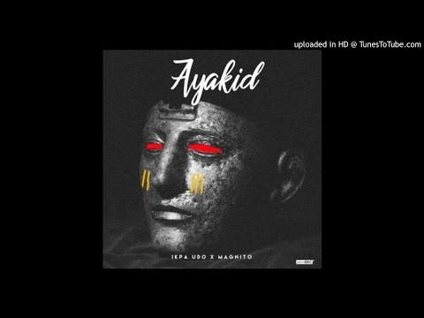 Ikpa-Udo-Ayakid-Ft.-Magnito-Prod.-By-Otyno (2017 MUSIC)