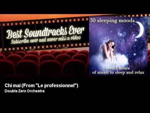 """Double Zero Orchestra - Chi mai - From """"Le professionnel"""" Mp3"""