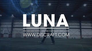 The Luna | Behind the Disc with Paul McBeth | Discraft Discs