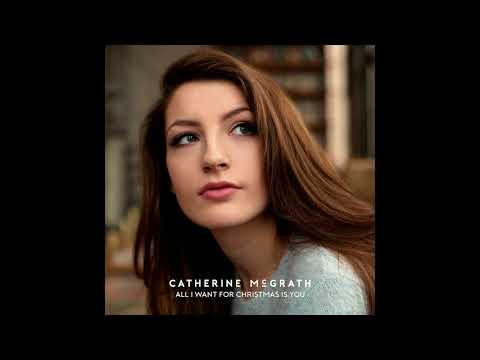 Catherine McGrath – All I Want For Christmas Is You (Mariah Carey Cover)