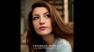 Catherine McGrath ? All I Want For Christmas Is You (Mariah Carey Cover)
