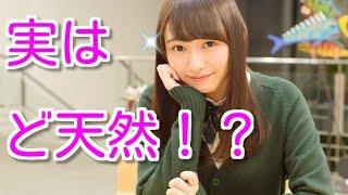 欅坂の美人すぎる最年長『ベリカ』こと渡辺梨加はど天然でポンコツだっ...