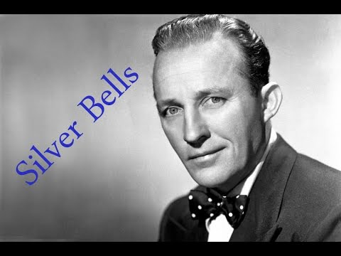 Silver Bells - Bing Crosby + Lyrics