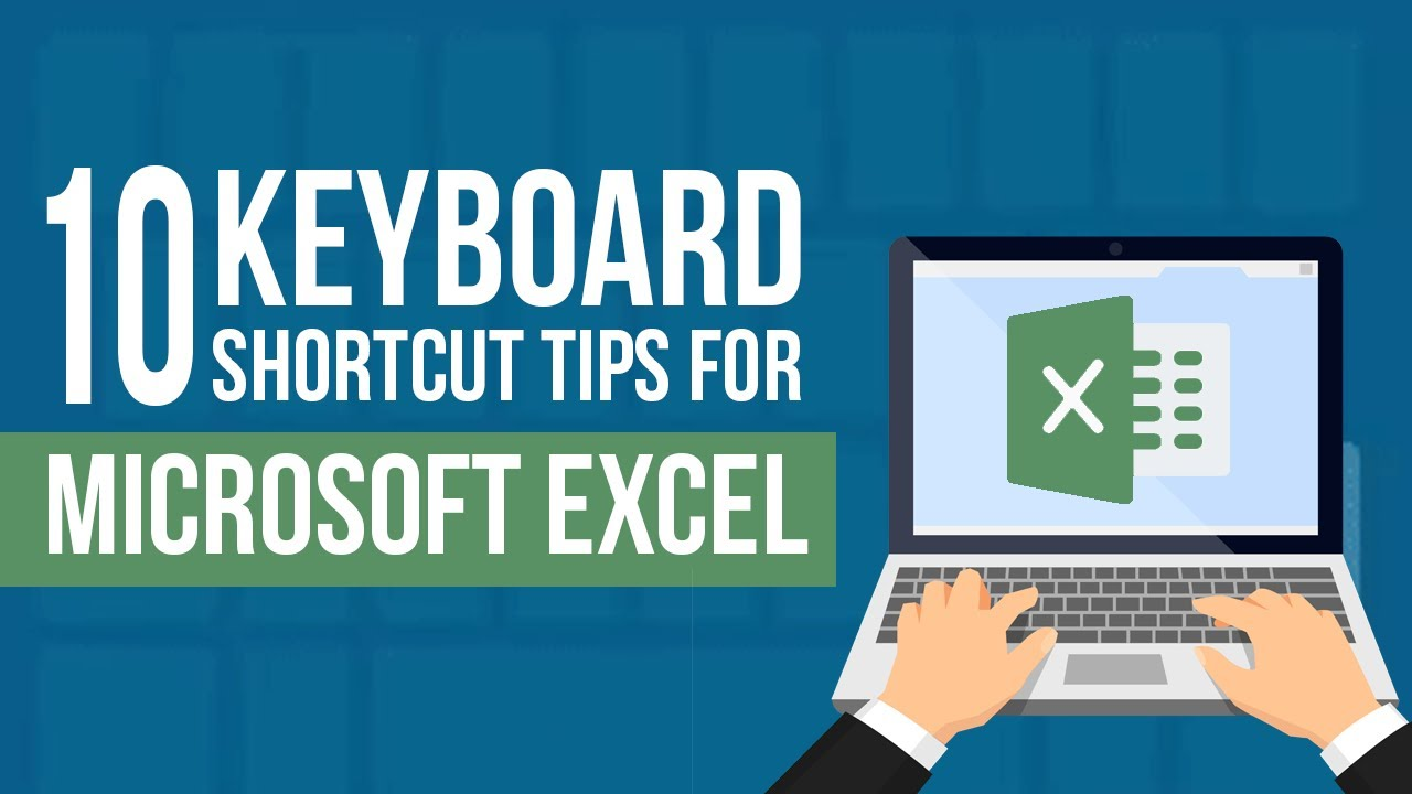 10 Keyboard Shortcut Tips for Microsoft Excel - YouTube