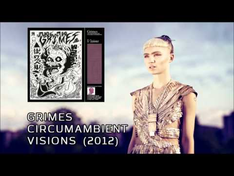 Grimes - Circumambient (Visions, 2012)