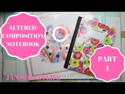 Altered Composition Notebook  Part 1
