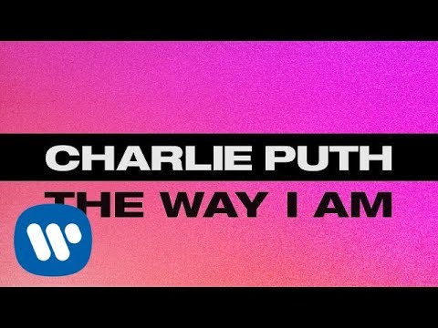 Charlie Puth  The Way I Am  Lyric