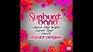 The Sunburst Band - Where The Lights Meet The Music feat. Darien (Atjazz & Joey Negro Mixes)
