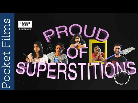 Proud Of Superstitions - Hindi Comedy Short Film