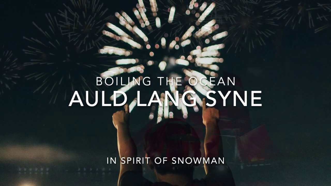 Auld Lang Syne (In spirit of Snowman)