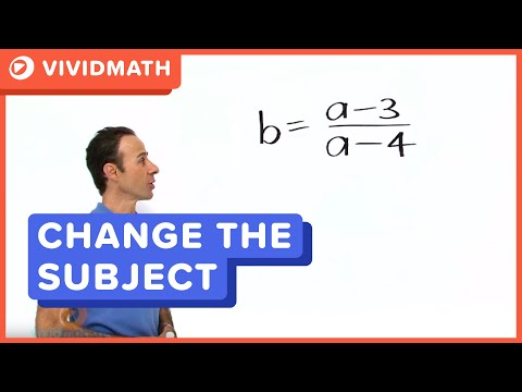 Algebra: Changing The Subject Of A Formula