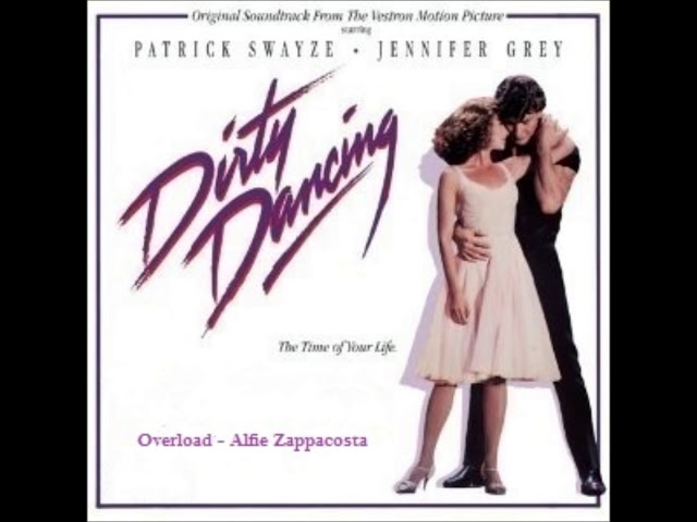 Dirty Dancing - Overload.wmv