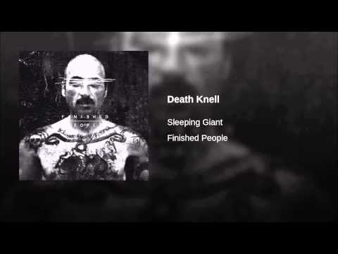 Sleeping Giant Death Knell