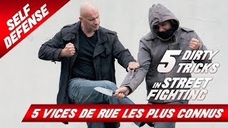 LES 5 VICES DE RUE LES PLUS CONNUS / 5 Dirty Tricks in Street Fighting thumbnail