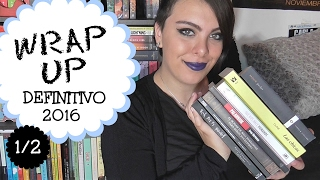 ¡WRAP UP DEFINITIVO DE 2016! (1/2) | Mi mundo está en tus páginas