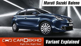 Maruti Suzuki Baleno - Which Variant To Buy? | CarDekho.com