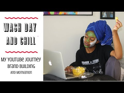 WASH DAY & CHILL | My YouTube Journey & How To Build Your Own Brand