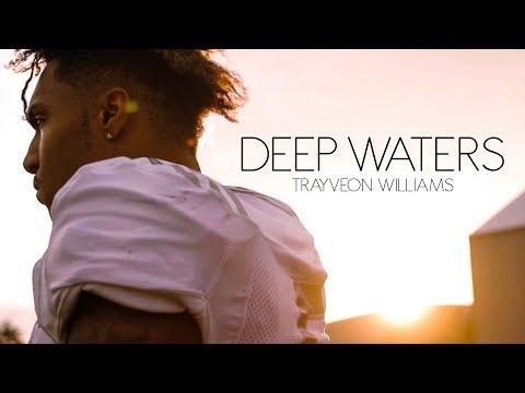 DEEP WATERS   Trayveon Williams