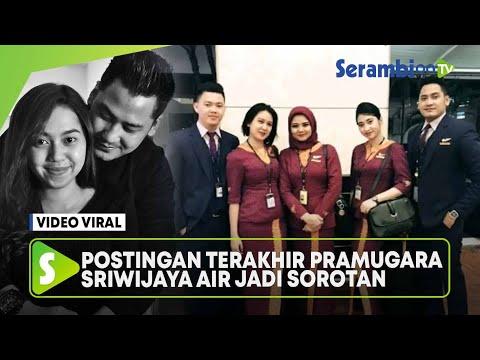 Postingan Terakhir Pramugara Sriwijaya Air Jadi Sorotan dan Banjir Air Mata