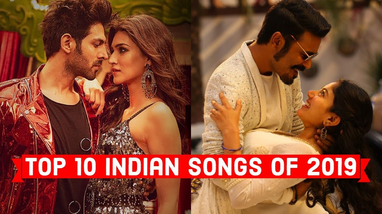 Top 10 Indian Songs Of 2019 2019 S Most Viewed Indian Bollywood Songs On Youtube Youtube