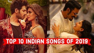 Top 10 Indian Songs of 2019 | 2019