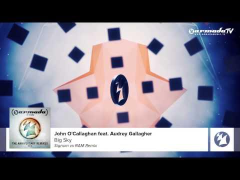 John O'Callaghan feat. Audrey Gallagher - Big Sky (Signum vs RAM Remix)