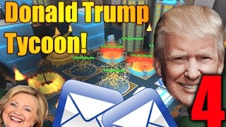TRILLIONS, TRUMP TOWERS, EMAILS! - The Donald Trump Tycoon Ep 4 (Fin) - ROBLOX
