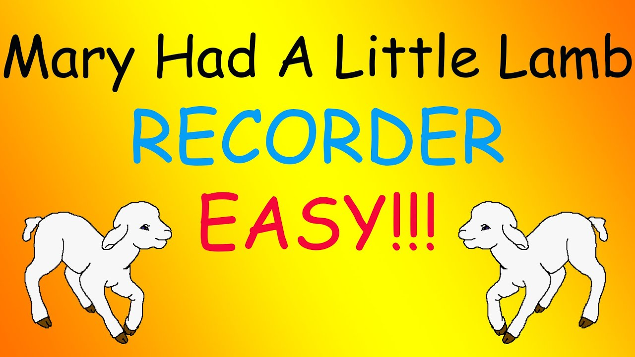mary had a little lamb-recorder  easy