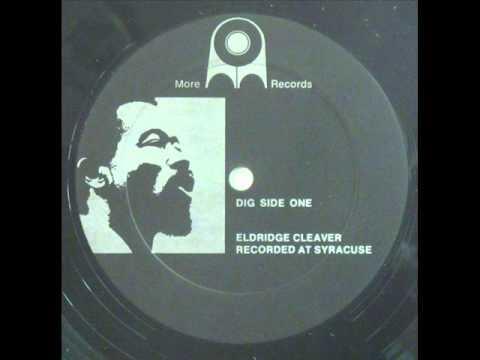 Eldridge Cleaver - Soul on Wax (Live at Syracuse,1968)