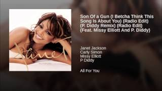 Son Of a Gun (I Betcha Think This Song Is About You) (Radio Edit) (P. Diddy Remix) (Radio Edit)...