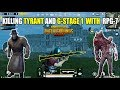 KILLING TYRANT AND G-STAGE 1 WITH AN RPG-7? PUBG Mobile (Android) HD