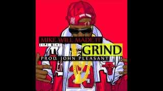 *Free* Mike Will x 2 Chainz type beat - Grind (Prod. by John Pleasant)