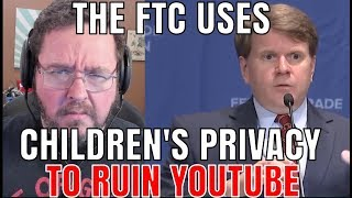 The FTC Has Destroyed Youtube as we Know it.