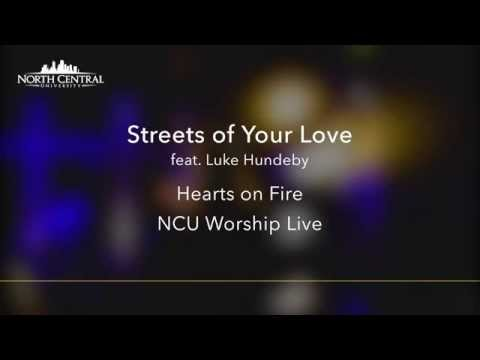 NCU Worship Live  - Streets of Your Love  - (Official Lyric Video)