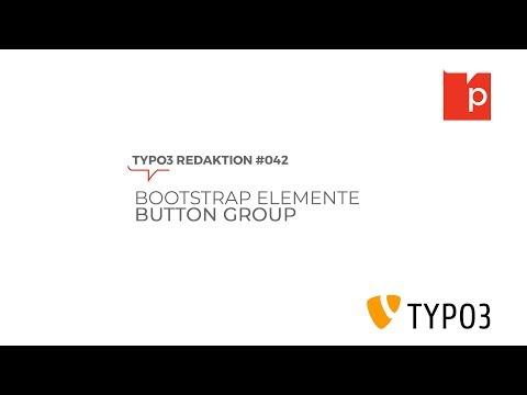 TYPO3#042 Bootstrap Elemente: Button Group