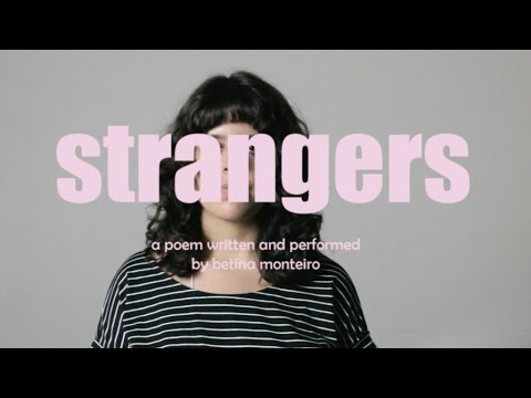 STRANGERS - spoken word poem