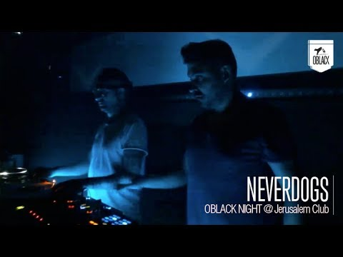Neverdogs @ Oblack Night at Jerusalem Club (VLC)
